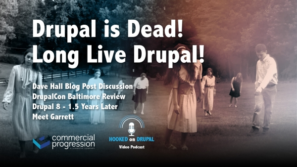 Hooked on Drupal podcast, Drupal 8 adoption and DrupalCon discussions